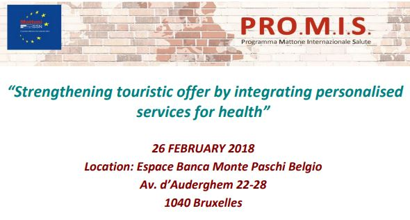 'Strengthening touristic offer by integrating personalised services for health'. 26 February 2018, Bruxelles