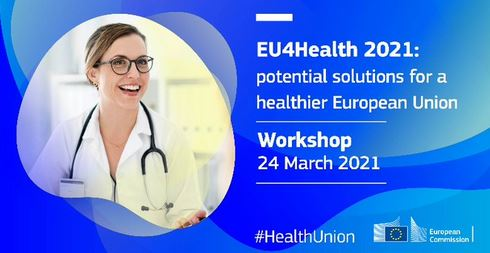 Workshop del Programma EU4Health. 24 marzo 2021