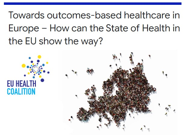 """Towards outcomes-based healthcare in Europe – How can the State of Health in the EU show the way?"". 4 febbraio, Bruxelles"