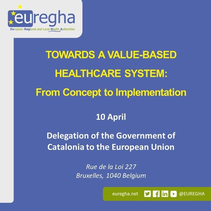 """Towards a value-based healthcare system: from concept to implementation"". 10 aprile, Bruxelles"