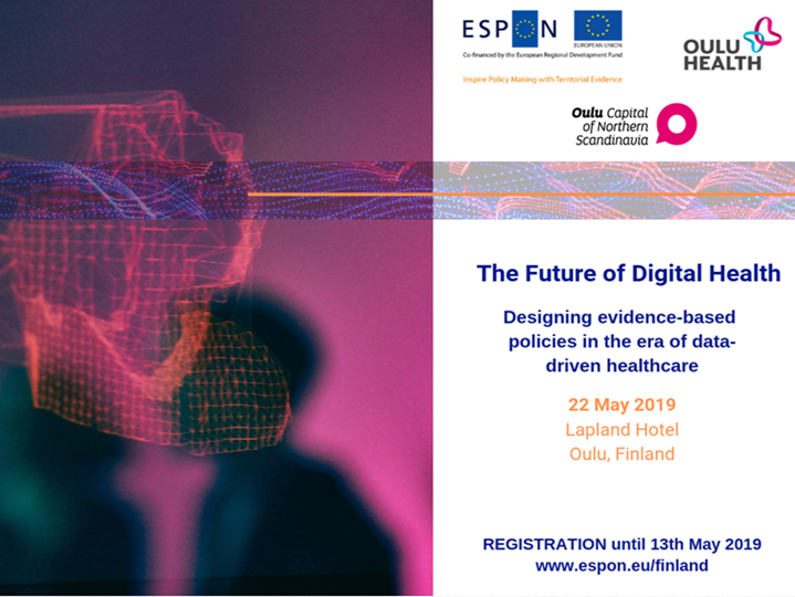 "Conferenza ESPON ""eHEALTH – Future Digital Health in the EU"". 22 maggio 2019, Oulu (Finlandia)"