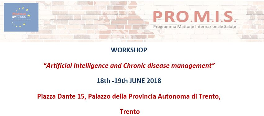 'Artificial Intelligence and Chronic disease management'. 18-19 June, Trento